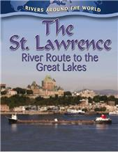 The St. Lawrence: River Route to the Great Lakes - HC