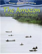 The Amazon: River in a Rain Forest - PB