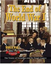 The End of World War I: The Treaty of Versailles and Its Tragic Legacy - eBook