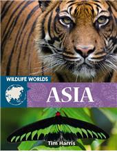 Wildlife Worlds Asia - HC