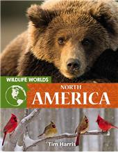 Wildlife Worlds North America - HC