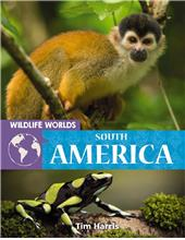 Wildlife Worlds South America - PB