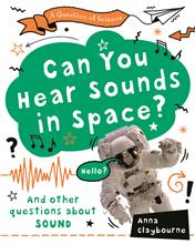 Can You Hear Sounds in Space? - PB
