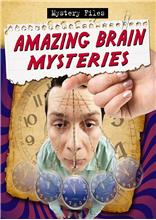 Amazing Brain Mysteries - HC