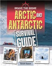 Arctic and Antarctic Survival Guide - HC