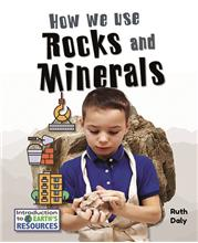 How We Use Rocks and Minerals - HC