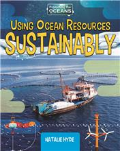 Using Ocean Resources Sustainably - HC