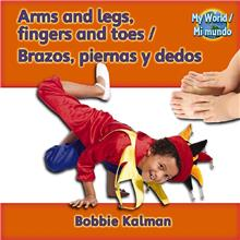 Arms and legs, fingers and toes / Brazos, piernas y dedos - HC