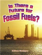 Is There a Future for Fossil Fuels? - eBook