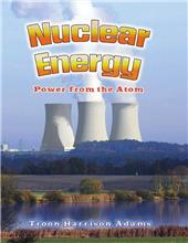 Nuclear Energy: Power from the Atom-ebook