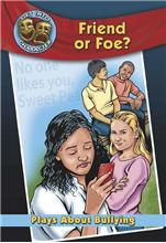 Friend or Foe?: Plays About Bullying-ebook
