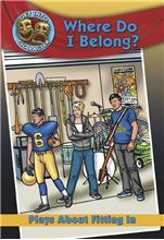 Where Do I Belong?: Plays About Fitting In-ebook