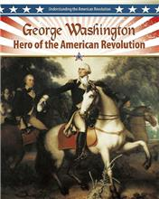 George Washington: Hero of the American Revolution - eBook