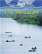 The Amazon: River in a Rain Forest-ebook