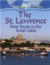The St. Lawrence: River Route to the Great Lakes-ebook