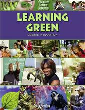 Learning Green: Careers in Education - eBook