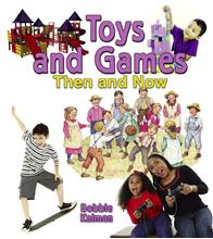 Toys and Games Then and Now - eBook