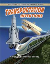 Transportation Inventions: Moving Our World Forward - eBook