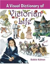 A Visual Dictionary of Victorian Life - eBook