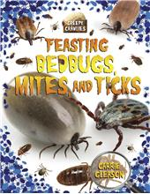 Feasting Bedbugs, Mites, and Ticks - eBook