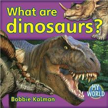 What are dinosaurs?-ebook