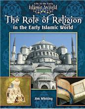 The Role of Religion in the Early Islamic World - eBook