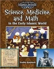 Science, Medicine, and Math in the Early Islamic World - eBook