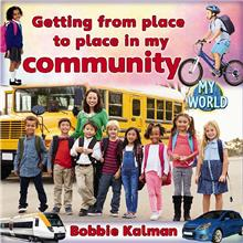 Getting From Place to Place in My Community - PB