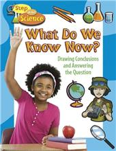 What Do We Know Now? Drawing Conclusions and Answering the Question-ebook