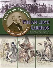 William Lloyd Garrison: A Radical Voice Against Slavery - eBook