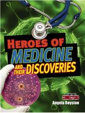 Heroes of Medicine and their Discoveries - HC