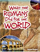 What the Romans Did for the World - HC