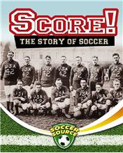 Score! The Story of Soccer - HC
