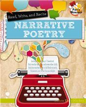 Read, Recite, and Write Narrative Poems - PB