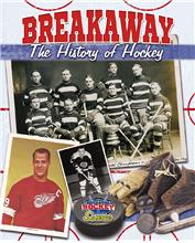 Breakaway! The History of Hockey - PB