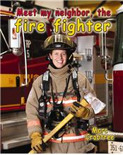 Meet my neighbor, the Firefighter - HC