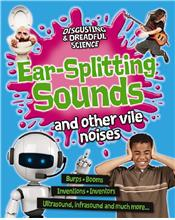 Ear-Splitting Sounds and Other Vile Noises - HC