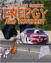 Stone Age Science: Energy and Movement - HC