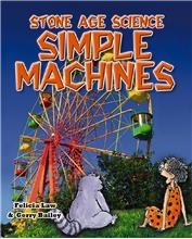 Stone Age Science: Simple Machines - PB