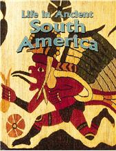 Life in Ancient South America - HC