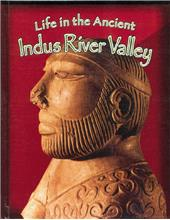 Life in the Ancient Indus River Valley - PB