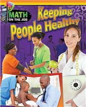 Math on the Job: Keeping People Healthy - HC
