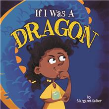 If I Was A Dragon - HC