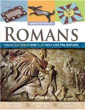 Romans: Dress, Eat, Write, and Play Just Like the Romans - PB
