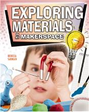 Exploring Materials in My Makerspace - PB