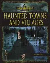 Haunted Towns and Villages - PB