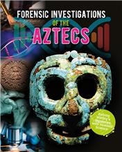 Forensic Investigations of the Aztecs - HC