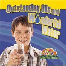 Outstanding Oils and Wonderful Water - HC