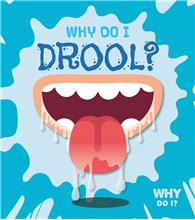 Why Do I Drool? - PB