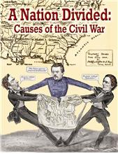 A Nation Divided: Causes of the Civil War - PB